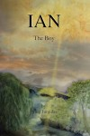 Ian: The Boy (Paperback Version)
