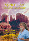 Spirit Guides: Developing A Relationship (Physical DVD)