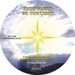 Empowered by the Light (Physical CD)